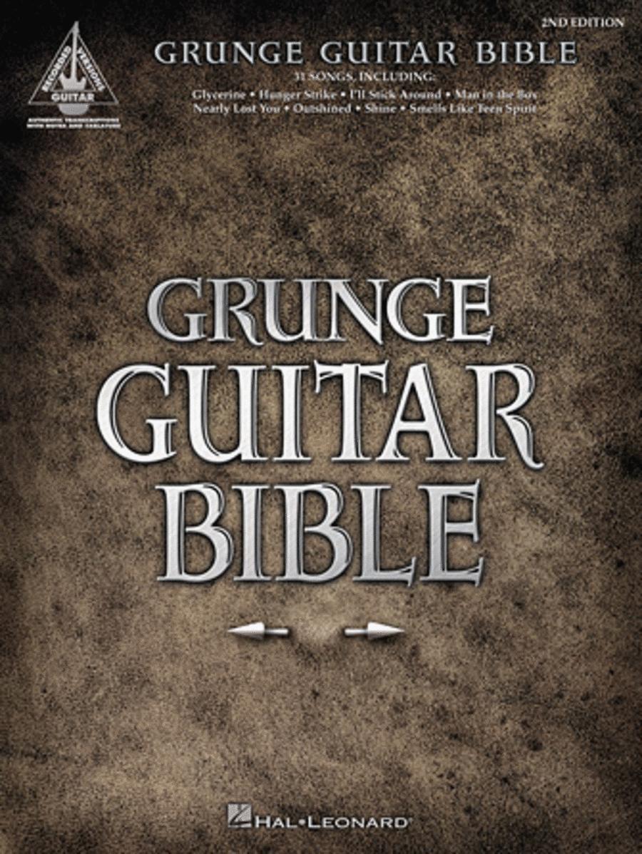 Grunge Guitar Bible - 2nd Edition