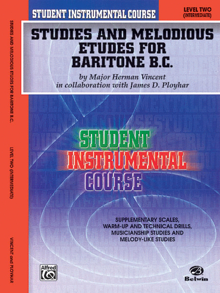 Student Instrumental Course Studies and Melodious Etudes for Baritone (B.C.)