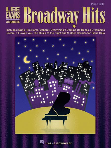 Lee Evans Arranges Broadway Hits