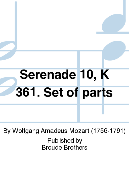 Serenade 10, K 361. Set of parts