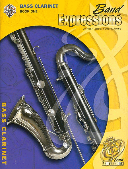 Band Expressions, Book One: Student Edition (Bass Clarinet)