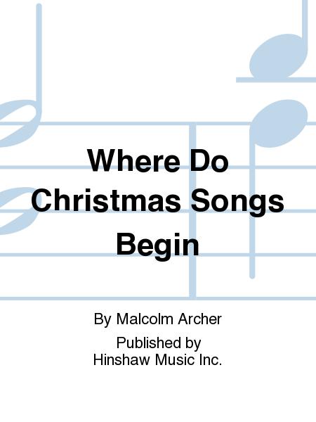 Where Do Christmas Songs Begin