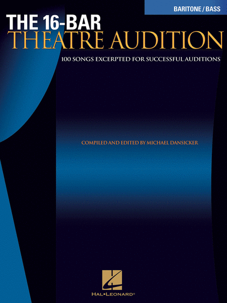 The 16-Bar Theatre Audition - Baritone/Bass