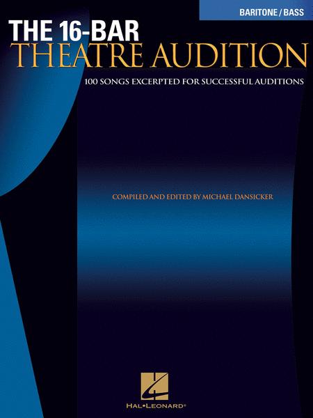 The 16-Bar Theatre Audition - Baritone/Bass