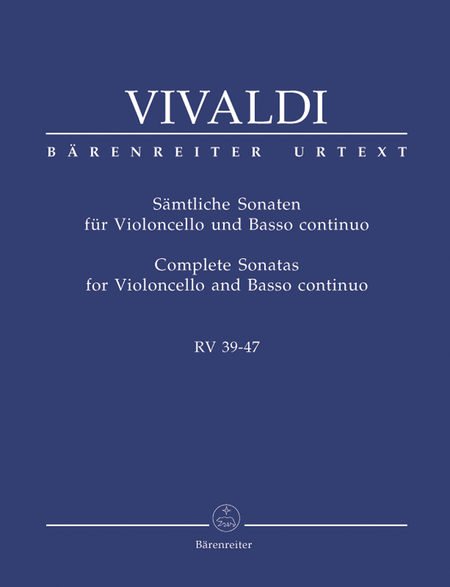Samtliche Sonaten for Violoncello and Basso continuo RV 39-47