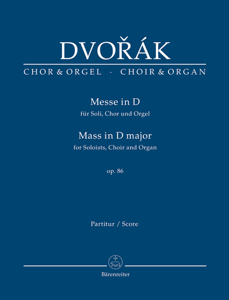 Mass for Soloists, Choir and Organ D major, Op. 86