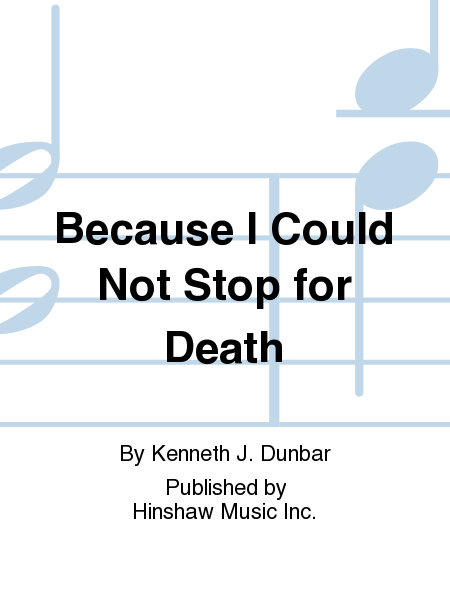 a review of because i could not stop for death by emily dickinson Because i could not stop for death is one of the greatest poems by emily dickinson read the summary and analysis to understand the intensity of the poem.