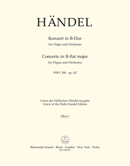Concerto for Organ and Orchestra B flat major, Op. 4/2 HWV 290