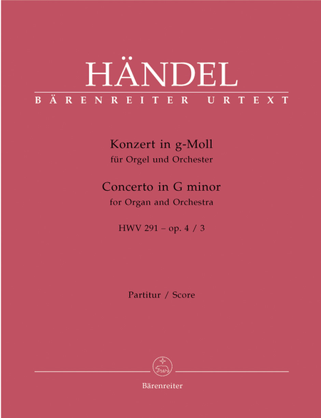 Concerto for Organ and Orchestra g minor, Op. 4/3 HWV 291