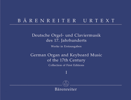 German Organ and Keyboard Music of the 17th Century, Volume I