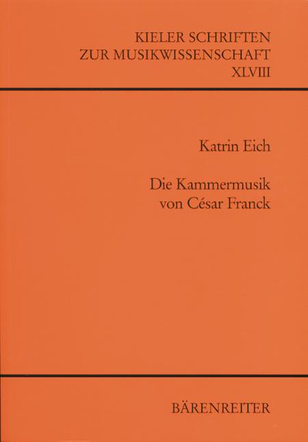 Die Kammermusik von Cesar Franck