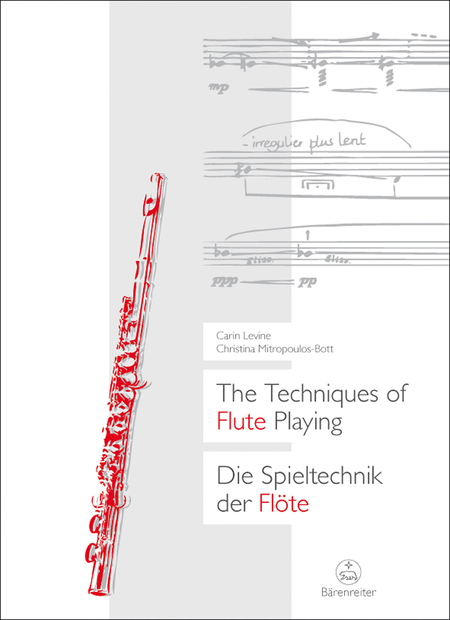 The Techniques of Flute Playing I / Die Spieltechnik der Flote I
