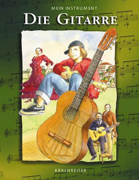 Mein Instrument - Die Gitarre