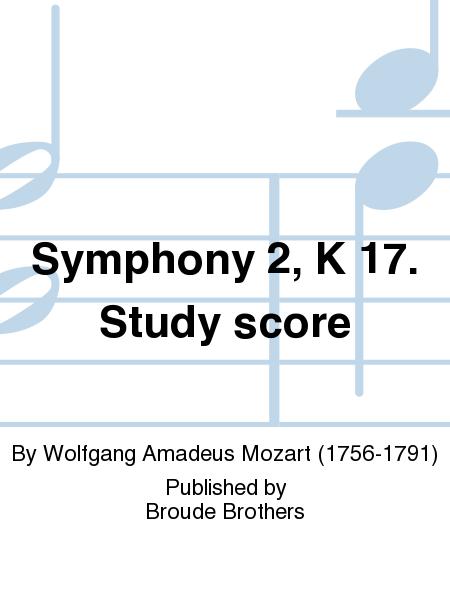 Symphony 2, K 17. Study score