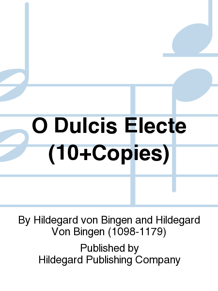 O Dulcis Electe (10+Copies)