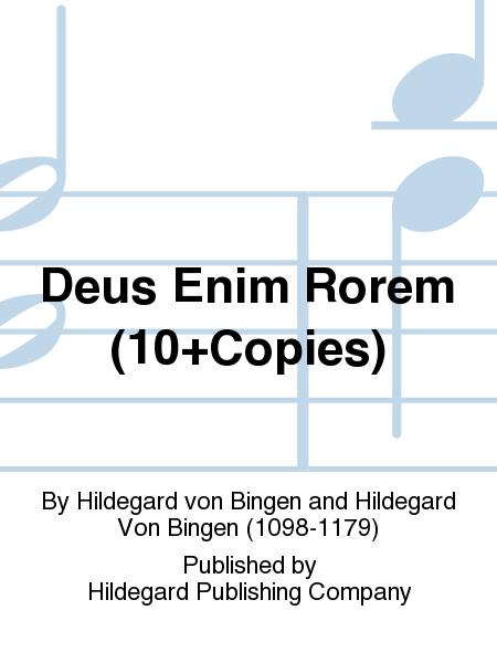 Deus Enim Rorem (10+Copies)