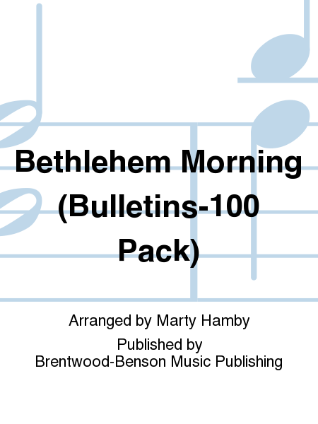 Bethlehem Morning (Bulletins-100 Pack)