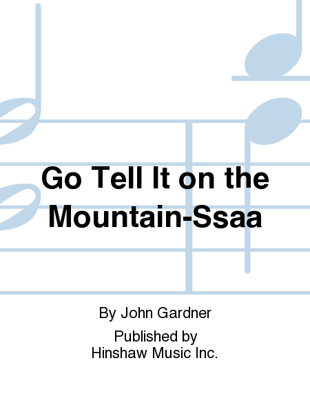 Go Tell It on the Mountain-Ssaa