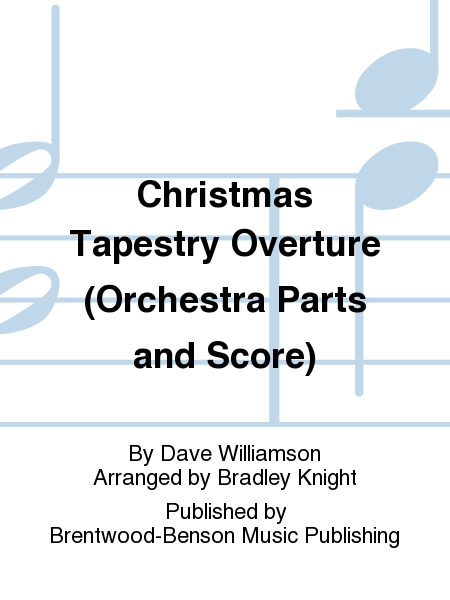 Christmas Tapestry Overture (Orchestra Parts and Score)