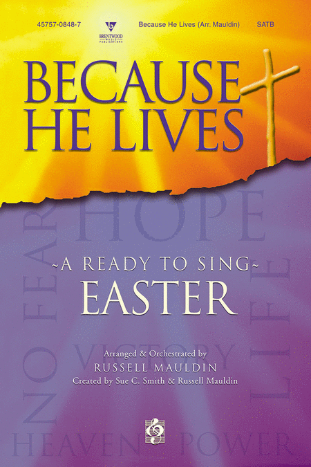 Because He Lives (Choral Book)