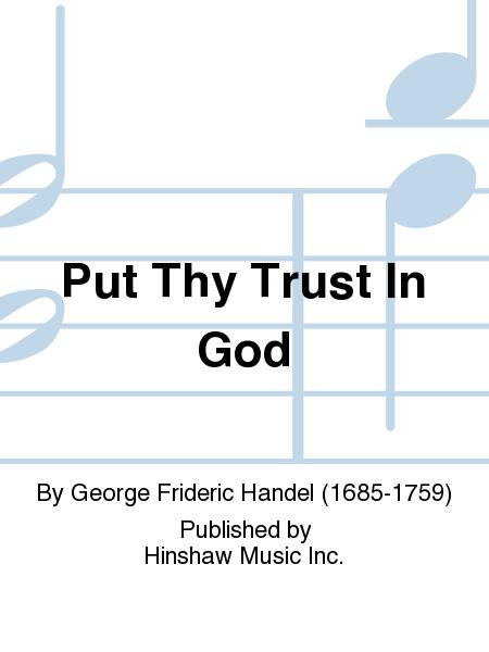 Put Thy Trust In God