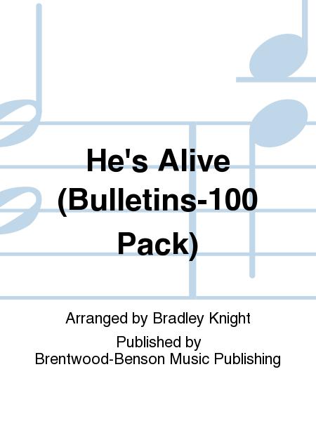 He's Alive (Bulletins-100 Pack)