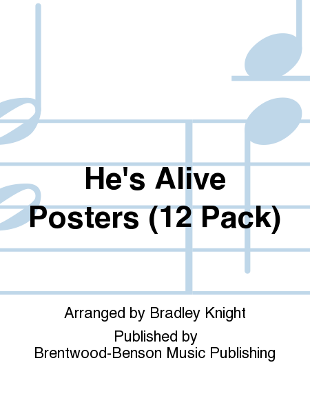 He's Alive Posters (12 Pack)