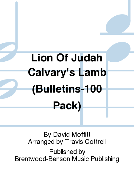 Lion Of Judah Calvary's Lamb (Bulletins-100 Pack)