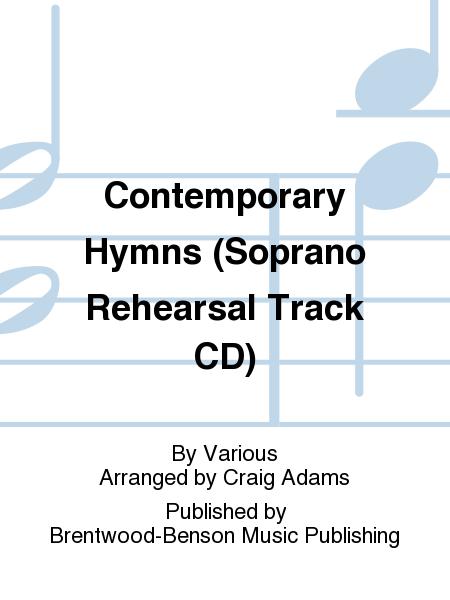Contemporary Hymns (Soprano Rehearsal Track CD)