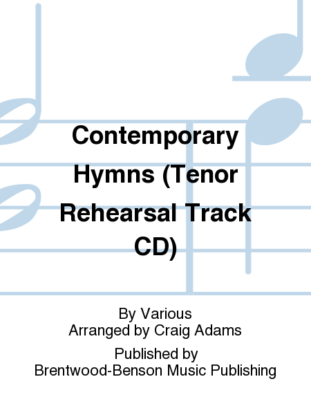 Contemporary Hymns (Tenor Rehearsal Track CD)