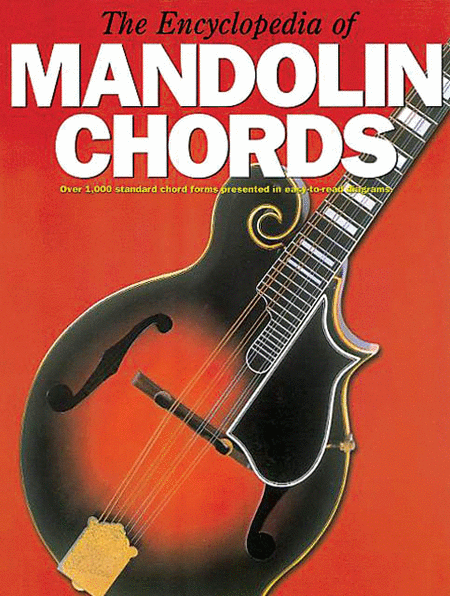 The Encyclopedia of Mandolin Chords