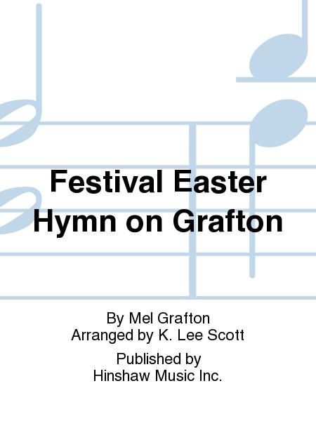 Festival Easter Hymn on Grafton