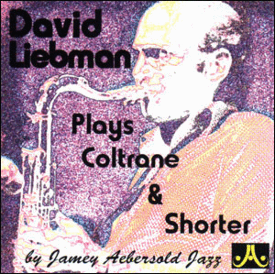David Liebman Plays With The Volume 81 Play-A-Long