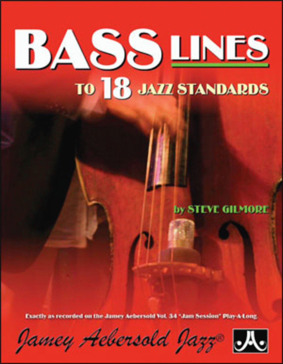 Steve Gilmore Bass Lines - Transcribed From Volume 34