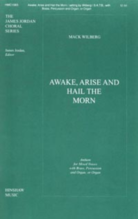 Awake, Arise and Hail the Morn