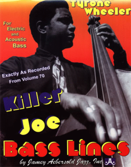 Killer Joe Bass Lines - Transcribed From Volume 70