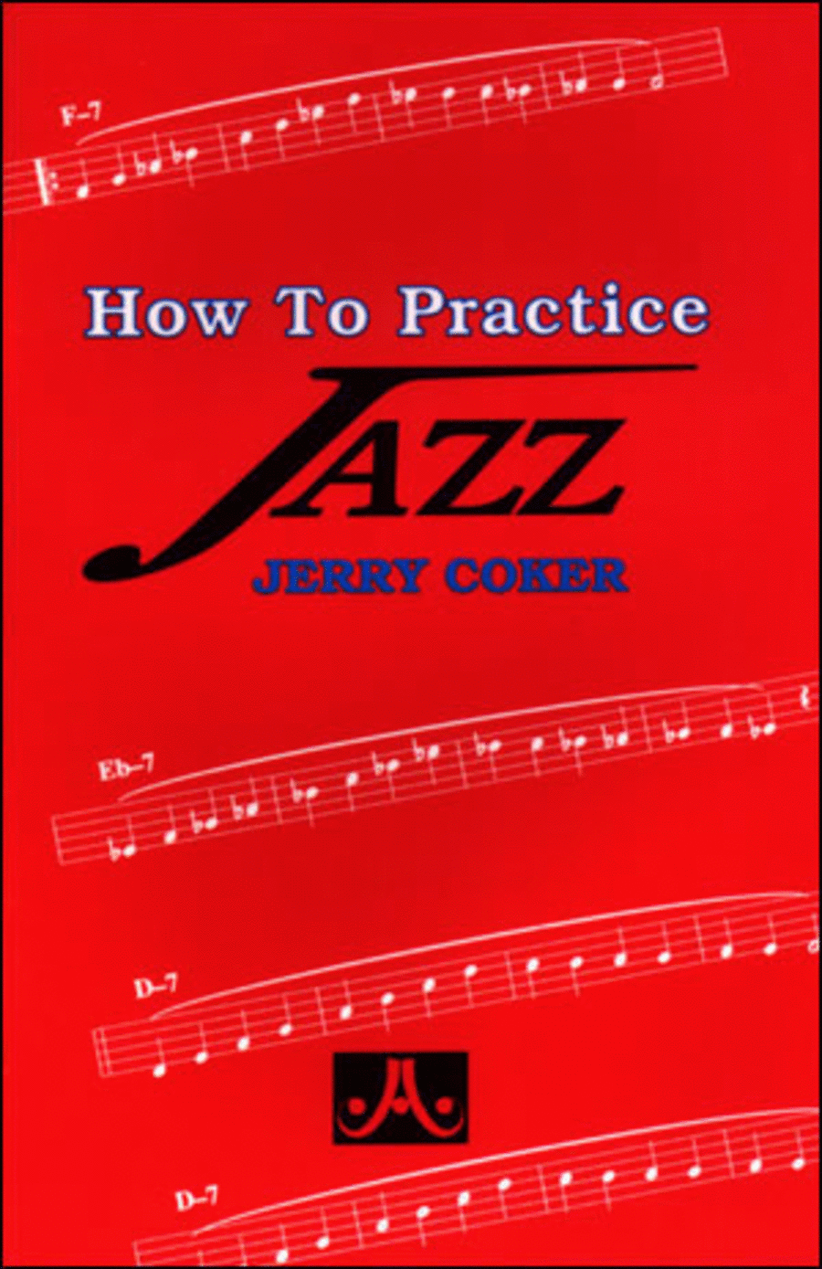 How To Practice Jazz