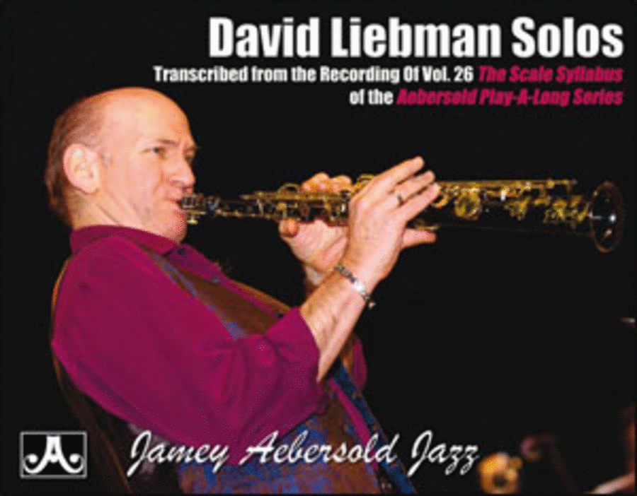 David Liebman Scale Syllabus Solos