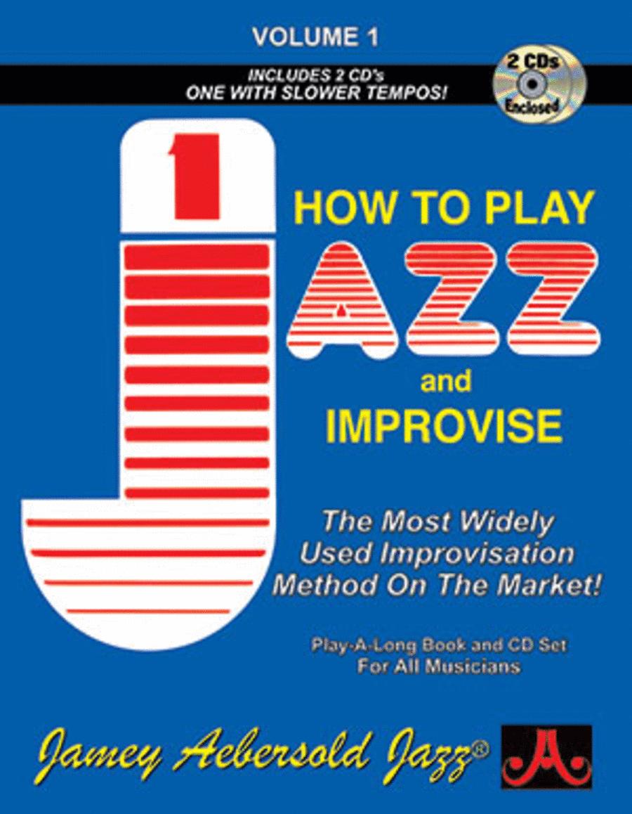 Volume 1 - How To Play Jazz & Improvise
