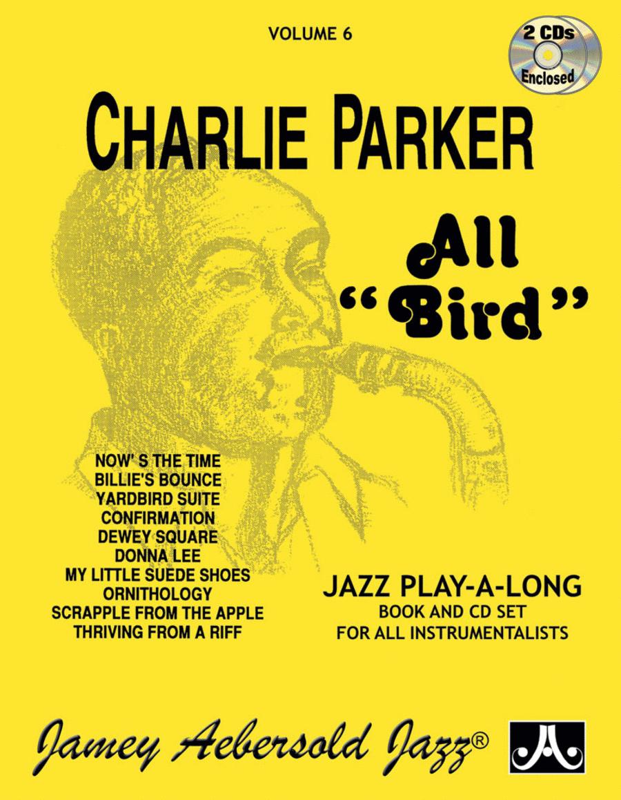 Volume 6 - Charlie Parker