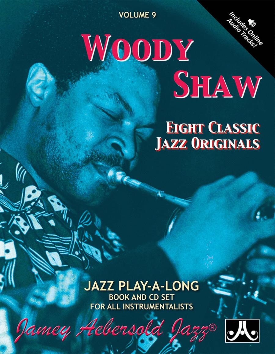 Volume 9 - Woody Shaw