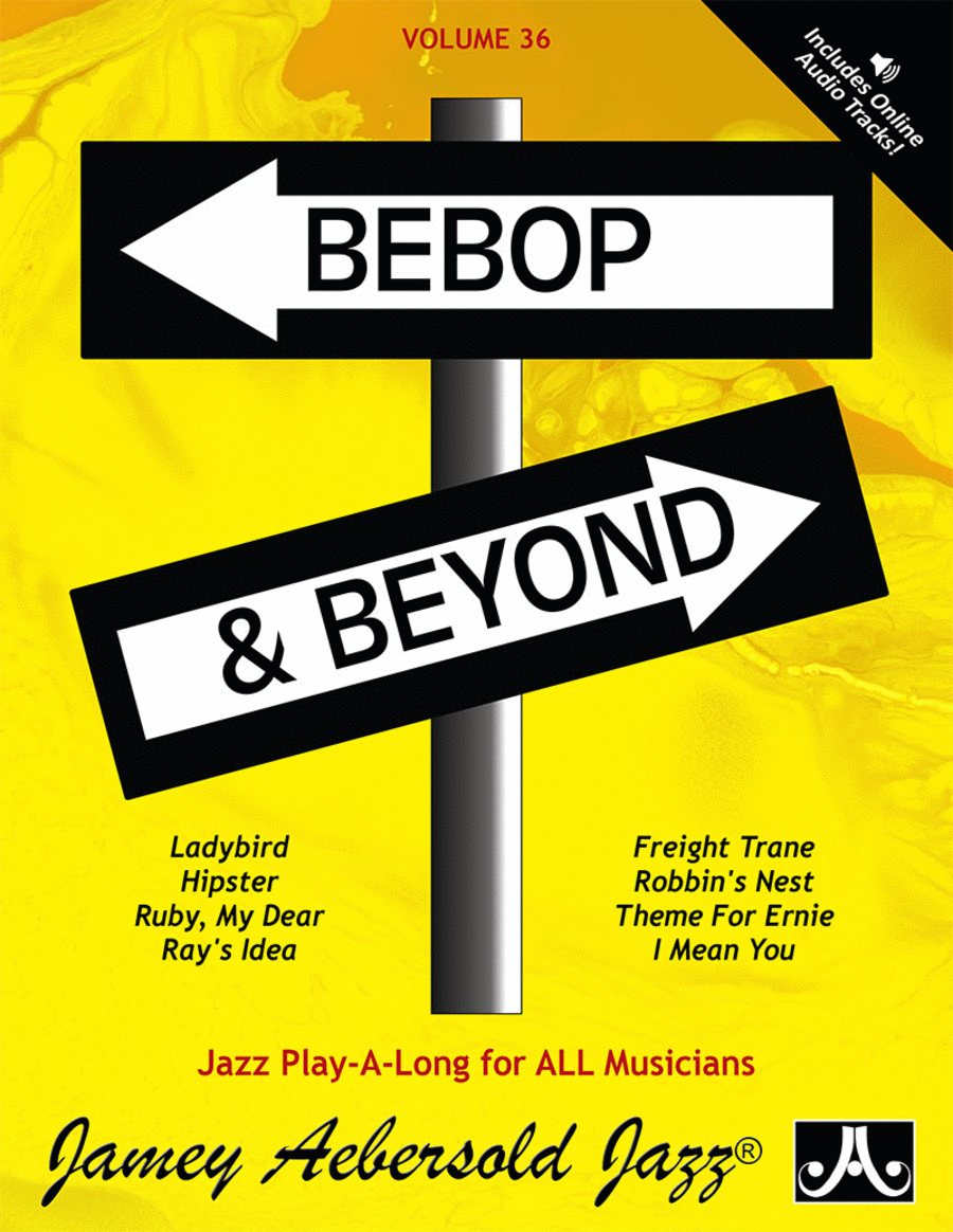 Volume 36 - Bebop & Beyond