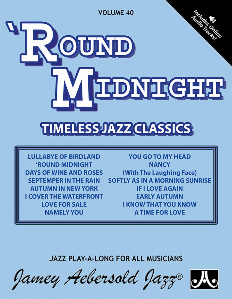 Volume 40 - 'Round Midnight