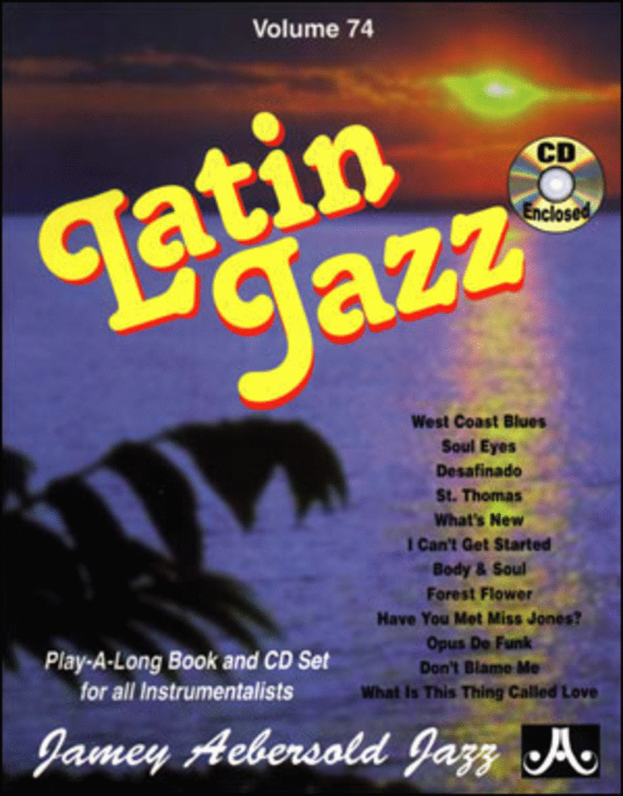 Volume 74 - Latin Jazz