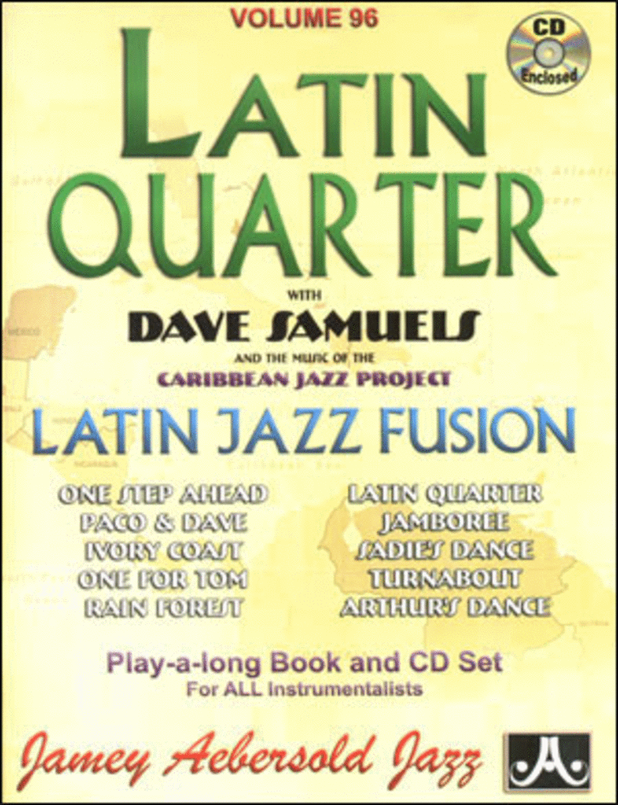 Volume 96 - Latin Quarter With Dave Samuels & The Caribbean Jazz Project