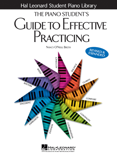 The Piano Student's Guide to Effective Practicing