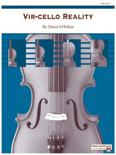 Vir-Cello Reality