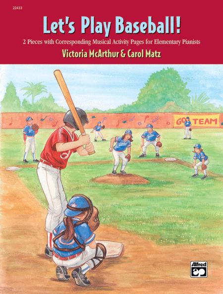 Let's Play Baseball!