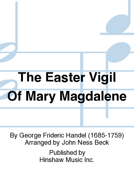 The Easter Vigil Of Mary Magdalene