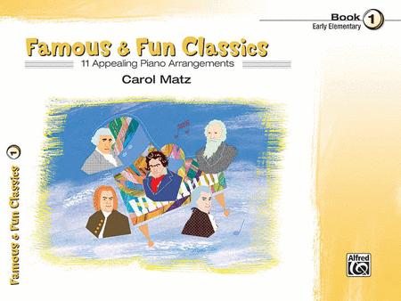Famous & Fun Classics - Book 1